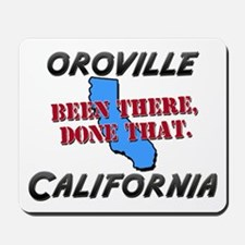 oroville california - been there, done that Mousep