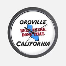 oroville california - been there, done that Wall C