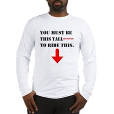 This Tall to Ride Long Sleeve T-Shirt