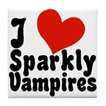 I Love Sparkly Vampires Tile Coaster