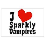 I Love Sparkly Vampires Large Poster