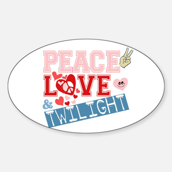 Peace Love and Twilight Oval Decal