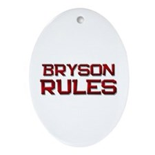 bryson rules Oval Ornament