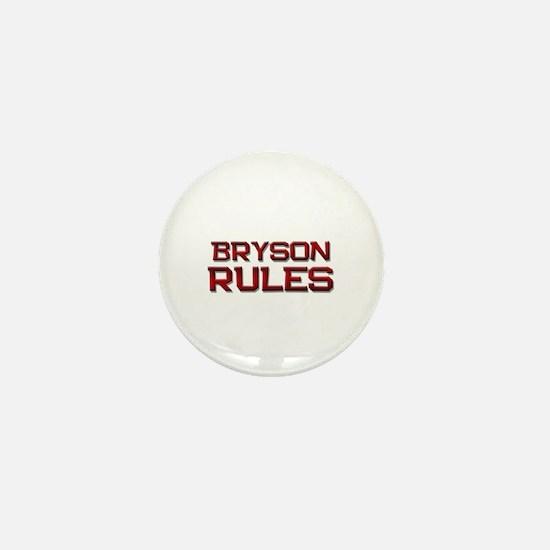 bryson rules Mini Button