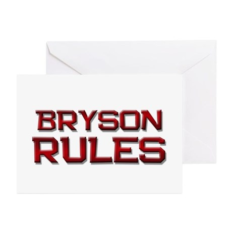 bryson rules Greeting Cards (Pk of 10)