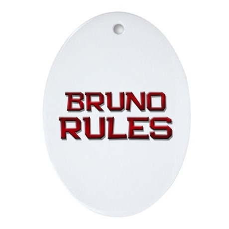 bruno rules Oval Ornament
