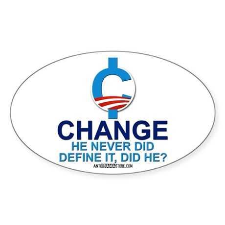 Define change oval decal by antiobamastore Stickers definition