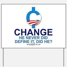 """Define """"Change"""" Yard Sign"""