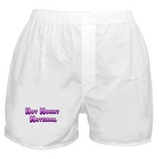 Not Mommy Material Boxer Shorts