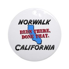 norwalk california - been there, done that Ornamen