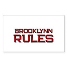 brooklynn rules Rectangle Decal