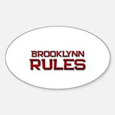 brooklynn rules Oval Decal