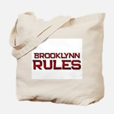 brooklynn rules Tote Bag