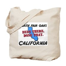 north fair oaks california - been there, done that