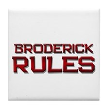 broderick rules Tile Coaster