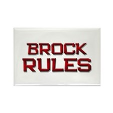 brock rules Rectangle Magnet