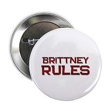 "brittney rules 2.25"" Button"