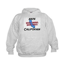 napa california - been there, done that Hoodie