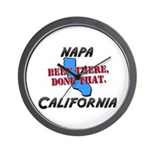 napa california - been there, done that Wall Clock
