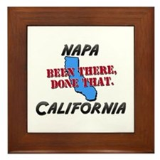napa california - been there, done that Framed Til