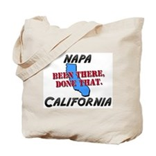 napa california - been there, done that Tote Bag