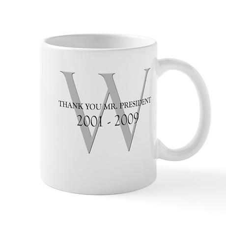 Thank You Mr. President Mug