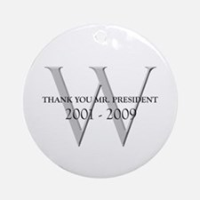 Thank You Mr. President Ornament (Round)