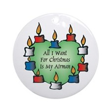 All I Want Ornament (Round)
