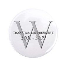 "Thank You Mr. President 3.5"" Button"