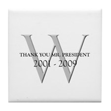 Thank You Mr. President Tile Coaster