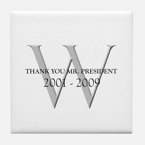 Thank You Mr. President Tile Coaster