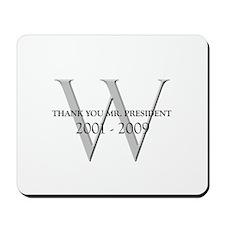 Thank You Mr. President Mousepad