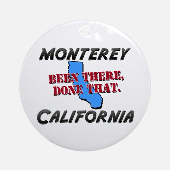 monterey california - been there, done that Orname