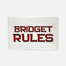 bridget rules Rectangle Magnet