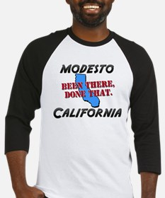 modesto california - been there, done that Basebal