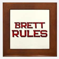 brett rules Framed Tile