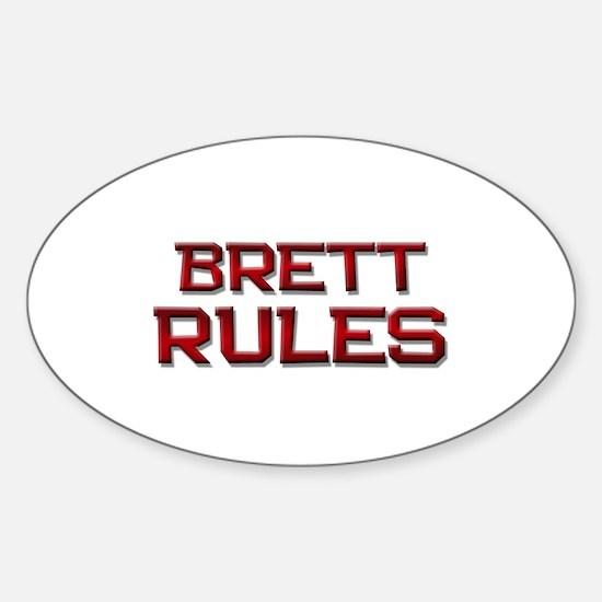 brett rules Oval Decal