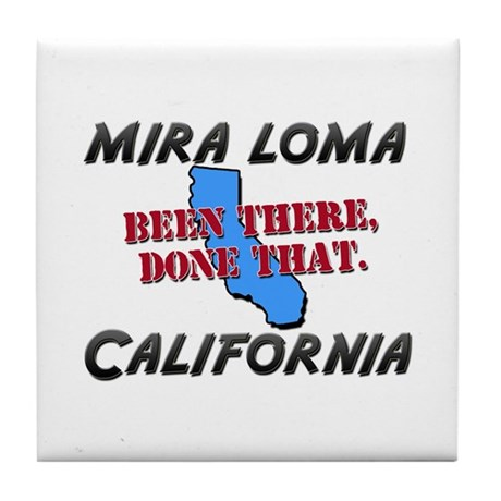 mira loma california - been there, done that Tile