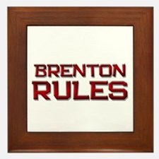 brenton rules Framed Tile
