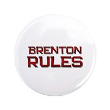 "brenton rules 3.5"" Button"