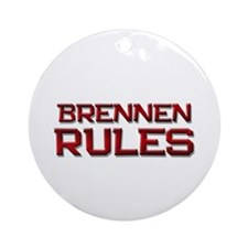 brennen rules Ornament (Round)