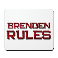brenden rules Mousepad