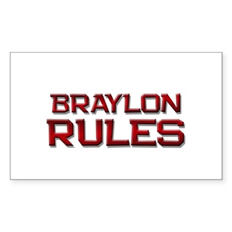 braylon rules Rectangle Sticker