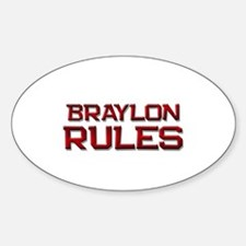 braylon rules Oval Decal