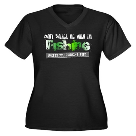 Don't Bother Me When I'm Fishing Women's Plus Size
