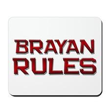 brayan rules Mousepad