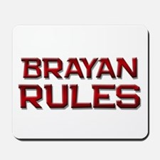 brayan rules Mousepad