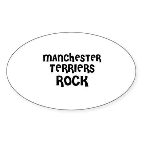 MANCHESTER TERRIERS ROCK Oval Sticker