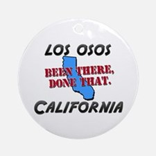 los osos california - been there, done that Orname