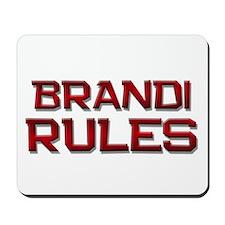 brandi rules Mousepad